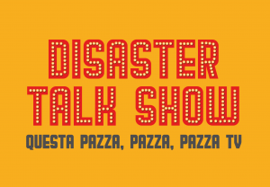 disaster talk show